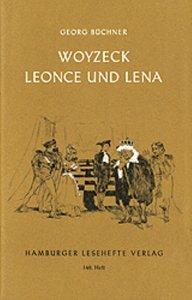 Woyzeck / Leonce und Lena