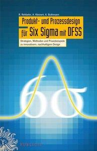 Produkt- und Prozessdesign für Six Sigma mit DFSS