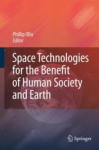 Space Technologies for the Benefit of Human Society and Earth