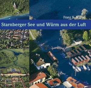 Starnberger See und Würm aus der Luft