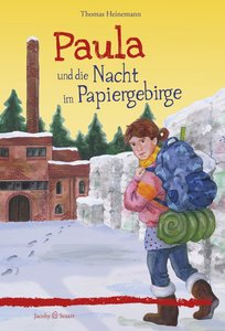 Paula und die Nacht im Papiergebirge