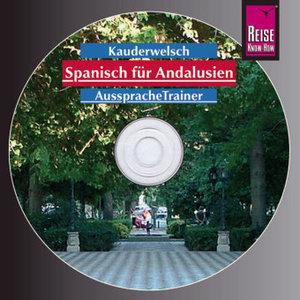 Spanisch für Andalusien. Kauderwelsch-Aussprachetrainer CD