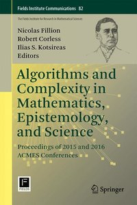 Algorithms and Complexity in Mathematics, Epistemology, and Scie