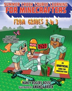 Summer Bridge Learning for Minecrafters, Bridging Grades 2 to 3