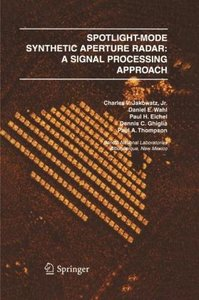 Spotlight-Mode Synthetic Aperture Radar: A Signal Processing App