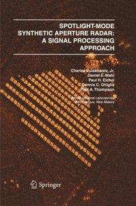 Spotlight-Mode Synthetic Aperture Radar: A Signal Processing App