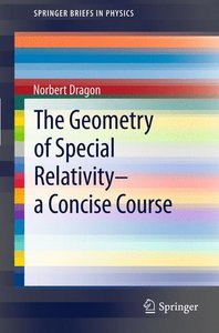 The Geometry of Special Relativity - a Concise Course