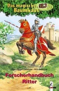Das magische Baumhaus. Forscherhandbuch Ritter