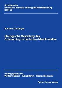 Strategische Gestaltung des Outsourcing im deutschen Maschinenba