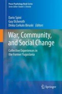War, Community, and Social Change