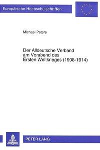 Der Alldeutsche Verband am Vorabend des Ersten Weltkrieges (1908