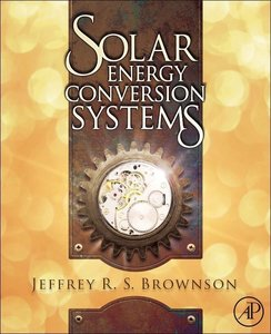 Solar Energy Conversion Systems