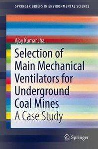 Selection of Main Mechanical Ventilators for Underground Coal Mi