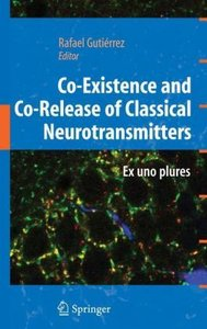 Co-Existence and Co-Release of Classical Neurotransmitters