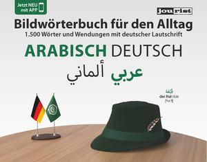 Bildwörterbuch für den Alltag Arabisch-Deutsch