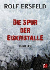 Die Spur der Eiskristalle