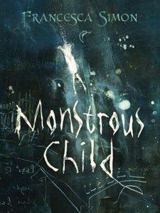 MONSTROUS CHILD