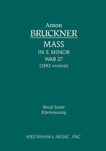 Mass in E Minor, Wab 27 (1882 Version) - Vocal Score