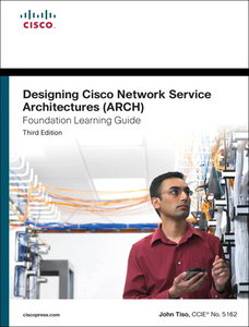 Designing Cisco Network Service Architectures (ARCH)
