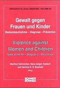 Gewalt gegen Frauen und Kinder / Violence against Women and Chil