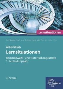 Rechtsanwalts- und Notarfachangestellte, Lernsituationen 1. Ausb