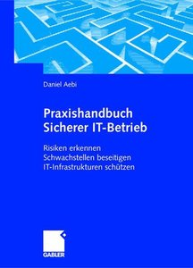 Praxishandbuch Sicherer IT-Betrieb