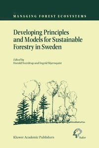 Developing Principles and Models for Sustainable Forestry in Swe