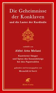 Die Geheimnisse der Konklaven und die Laster der Kardinäle