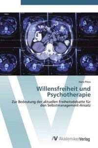 Willensfreiheit und Psychotherapie