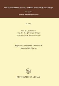 Kognitive, emotionale und soziale Aspekte des Alterns
