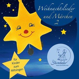 Sterntaler Weihnachtslieder und Märchen 2