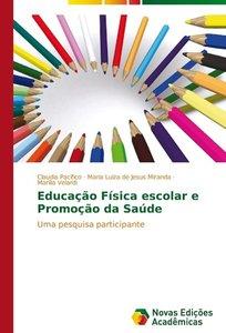 Educação Física escolar e Promoção da Saúde