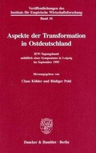 Aspekte der Transformation in Ostdeutschland