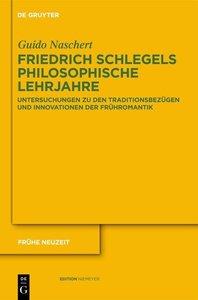 Friedrich Schlegels philosophische Lehrjahre