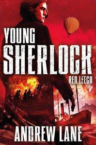 Young Sherlock Holmes 2: Red Leech