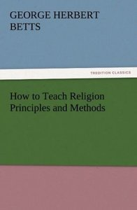 How to Teach Religion Principles and Methods