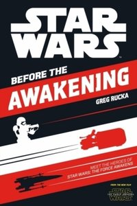 Star Wars: The Force Awakens Character Anthology