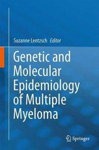 Genetic and Molecular Epidemiology of Multiple Myeloma