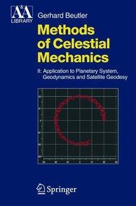 Methods of Celestial Mechanics 2