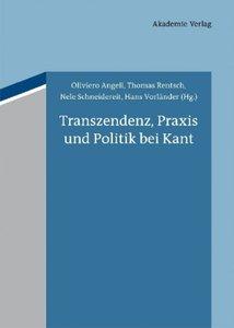 Transzendenz, Praxis und Politik bei Kant