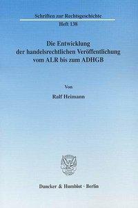 Die Entwicklung der handelsrechtlichen Veröffentlichung vom ALR