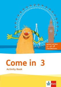 Come in. Activity Book mit Bild-/Wortkarten und Audio-CD 3. Sch