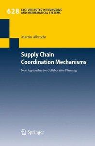 Supply Chain Coordination Mechanisms