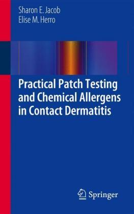 Practical Patch Testing and Chemical Allergens in Contact Dermat - zum Schließen ins Bild klicken