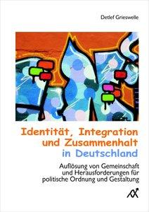 Identität, Integration und Zusammenhalt in Deutschland