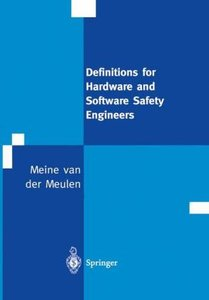 Definitions for Hardware and Software Safety Engineers