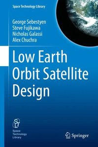 Low Earth Orbit Satellite Design