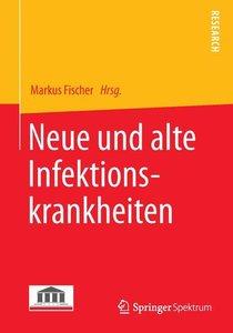 Neue und alte Infektionskrankheiten
