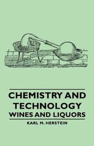 Chemistry and Technology - Wines and Liquors