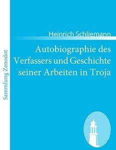 Autobiographie des Verfassers und Geschichte seiner Arbeiten in